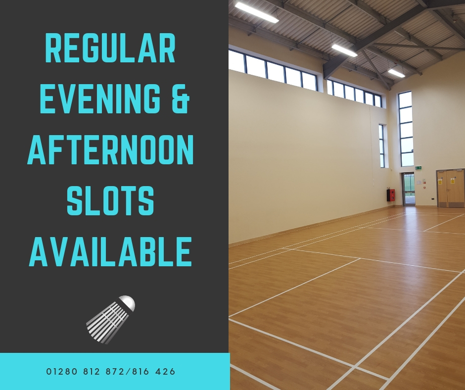 Badminton slots available 01280 812 872