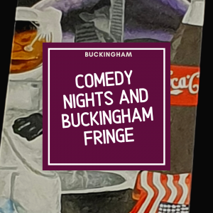 link to buckingham fringe and comedy night page