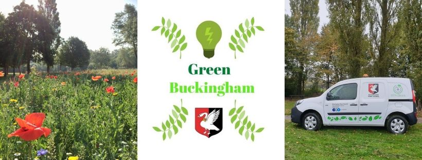 Green Buckingham Banner, with images of Buckingham Wildflower Meadow and the green spaces electric van