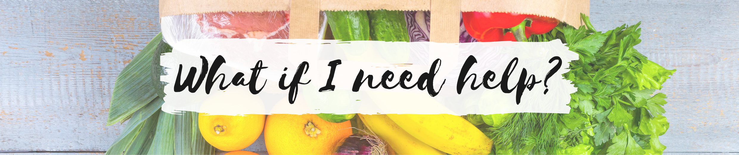 what if i need help banner